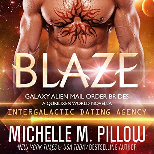 Blaze: A Qurilixen World Novella: Intergalactic Dating Agency audiobook cover art