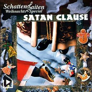 Satan Clause     Schattensaiten Special              Autor:                                                                                                                                 Katja Behnke                               Sprecher:                                                                                                                                 Walter Blohm,                                                                                        Matthias Felling                      Spieldauer: 1 Std. und 7 Min.     6 Bewertungen     Gesamt 3,7