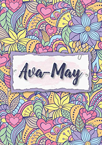 Ava-May: Notebook A5 | Personalized name Ava-May | Birthday gift for women, girl, mom, sister, daughter ... | Design : floral | 120 lined pages journal, small size A5 (5.83 x 8.27 inches)
