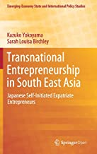 Transnational Entrepreneurship in South East Asia: Japanese Self-Initiated Expatriate Entrepreneurs