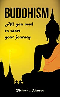 Buddhism for Beginners: All you need to start your journey