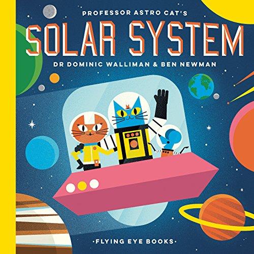 Walliman, D: Professor Astro Cat's Solar System