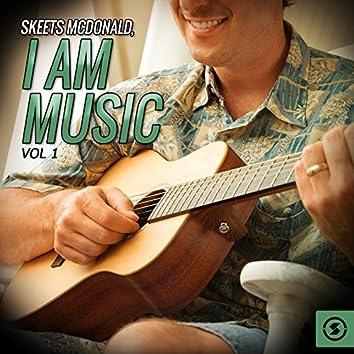 Skeets McDonald, I Am Music, Vol. 1