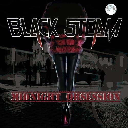 Amazon.com: Midnight Obsession: Black Steam: MP3 Downloads
