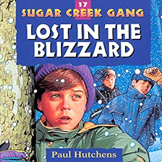 Lost in the Blizzard     Sugar Creek Gang Series, Book 17              Written by:                                                                                                                                 Paul Hutchens                               Narrated by:                                                                                                                                 Aimee Lilly                      Length: 1 hr and 59 mins     Not rated yet     Overall 0.0