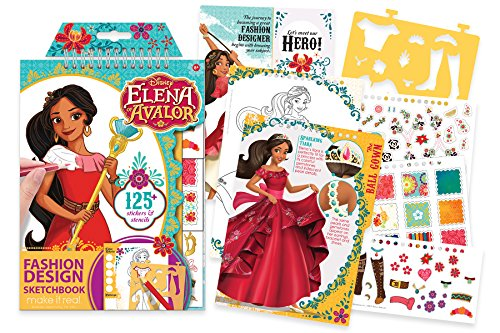 Make It Real - Disney Elena of Avalor Sketchbook. Disney Inspired Fashion Design Coloring Book for Girls. Includes Elena of Avalor Sketch Pages, Stencils, Stickers, and Design Guide