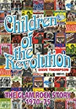 Children Of The Revolution: The Glam Rock Story 1970-1975 (English Edition)