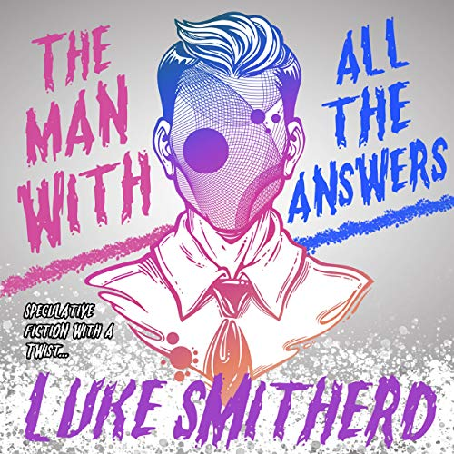 Couverture de The Man with All the Answers