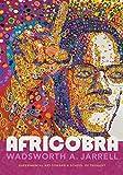 AFRICOBRA: Experimental Art toward a School of Thought (Art History Publication Initiative)