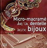 Micro-macramé - Dentelle, bijoux