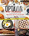 Optavia Diet Cookbook for Beginners: The Step-By-Step Optavia Guide for Rapid Weight Loss with Lean and Green Recipes for Every Stage + Effective 5&1 Meal Plan - Mouth-Watering Photos Included!
