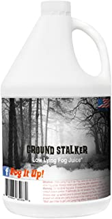Ground Stalker Fog Juice. Low Lying Fog fluid. Fog It Up!