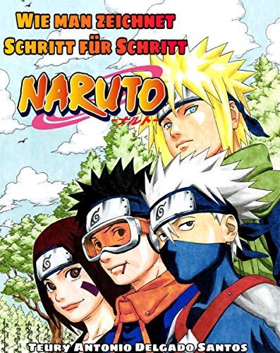 Lernen Sie Schritt für Schritt linear zu zeichnen: Naruto und Boruto Charaktere (Naruto shonen Er zeichnete 1) (German Edition)