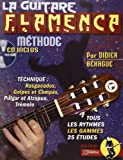 La Guitare Flamenca : Tous les Secrets de la Guitare Flamenca - Méthode (livre seul)