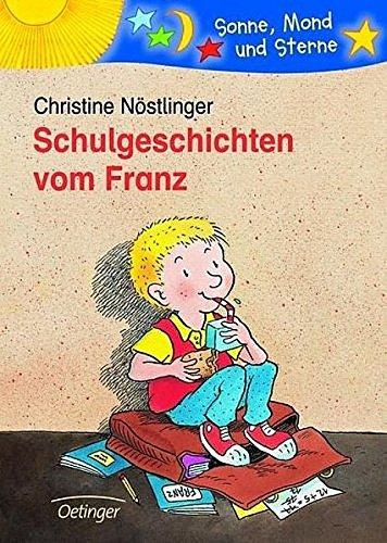 Schulgeschichten vom Franz (Sonne, Mond und Sterne)