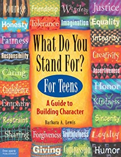 What Do You Stand for?: Kid's Guide to Building Character