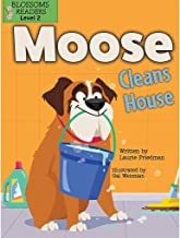 Moose Cleans House (Moose the Dog)