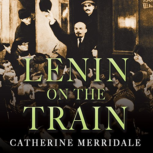 Lenin on the Train audiobook cover art