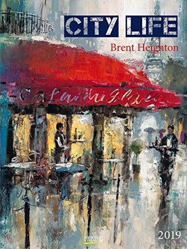 City Life - Brent Heighton 201519 2019: Großer Kunstkalender. Hochwertiger Wandkalender mit Meisterwerken von Brent Heighton. Kunst Gallery Format: 48 x 64 cm, Foliendeckblatt