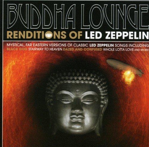 Buddha Lounge Renditions of Led Zepplin