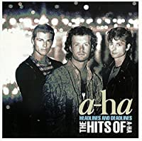 Headlines & Deadlines the Hits of A-Ha by A-Ha (2015-02-25)
