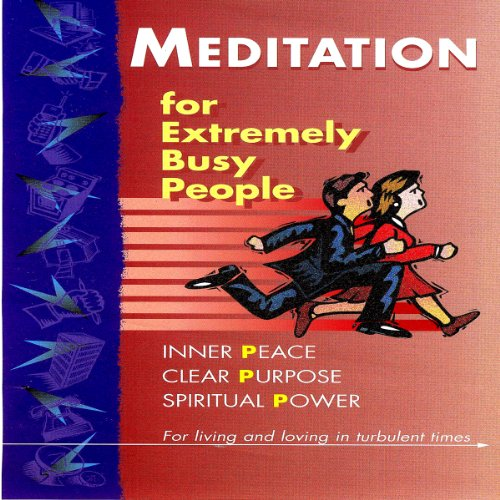 Meditation for Extremely Busy People cover art