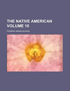 The Native American Volume 10