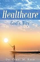 Healthcare God's Way