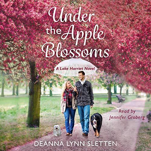 Under the Apple Blossoms: A Lake Harriet Novel cover art