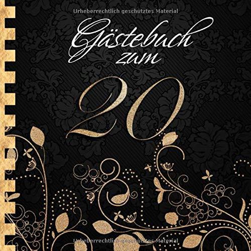 Gästebuch: Zum 20. Geburtstag I Edles Cover in Schwarz & Gold I für 90 Gäste I für geschriebene...