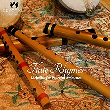 Flute Rhymes - Melodies For Peaceful Ambience