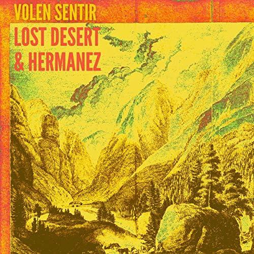 Lost Desert, Hermanez & Volen Sentir