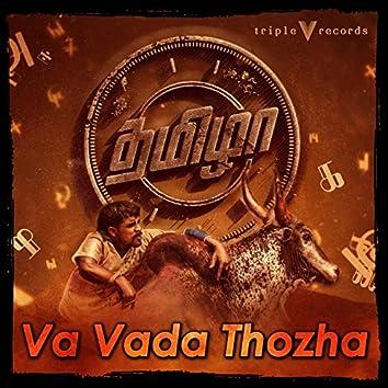"""Va Vada Thozha (feat. Ranjith, Tupakeys) [From """"Thamizha""""]"""