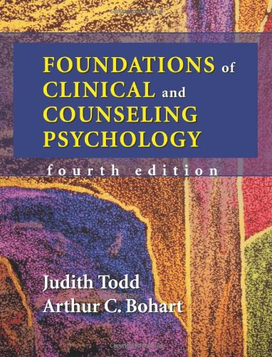 Compare Textbook Prices for Foundations of Clinical and Counseling Psychology 4 Edition ISBN 9781577664109 by Judith Todd,Arthur C. Bohart