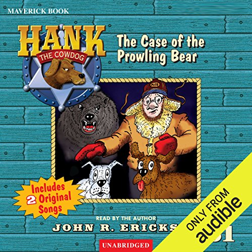 The Case of the Prowling Bear Audiobook By John R. Erickson cover art