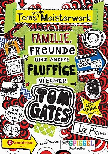 Tom Gates, Band 12: Toms geniales Meisterwerk (Familie, Freunde und andere fluffige Viecher) (Tom Gates / Comic Roman: Comic Roman, Band 12)