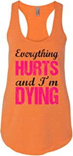 "Women's Flowy Tank Top ""Everything Hurts and I'm Dying Funny Workout Shirts"