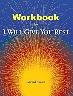 Workbook For I Will Give You Rest