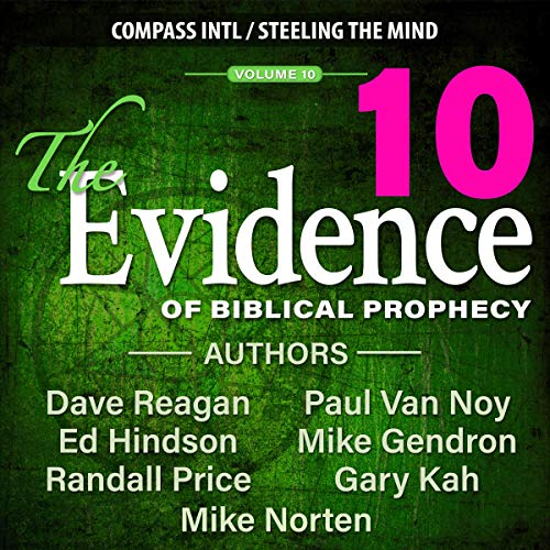 The Evidence of Biblical Prophecy, Vol. 10 cover art