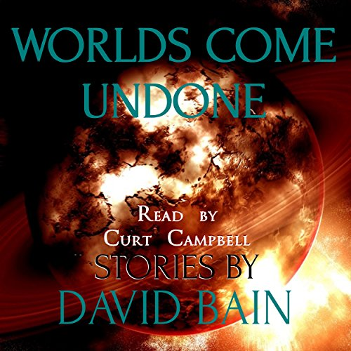 Worlds Come Undone audiobook cover art
