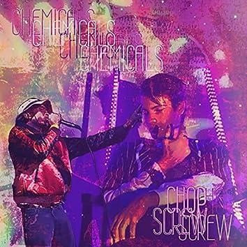 CHEMICALS CHOP & SCREW (feat. Max Nunn)