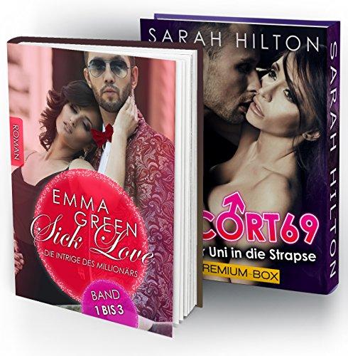 2 IN 1: Sick Love & Escort 69 - Von der Uni in die Strapse (Zwei erotische Romane in einem Paket)