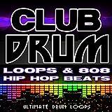 808 Miscellaneous - Club Drum Loops & 808 Hip Hop Beats
