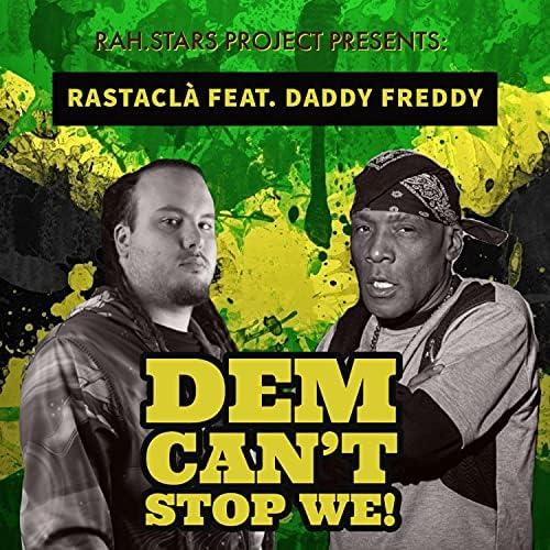 Rastacla feat. Daddy Freddy