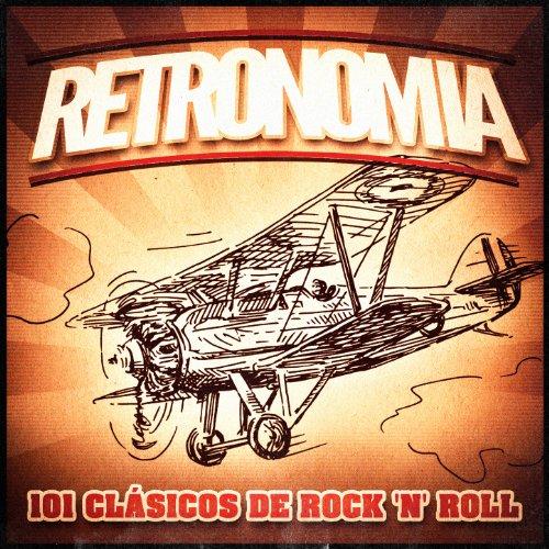 Retronomía, Vol. 2: 101 Clásicos de Rock 'N' Roll (Una Colección de Música Vintage de Rock 'N' Roll de los 50 y 60 y Rockabilly)