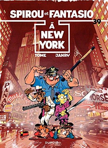 Spirou et Fantasio - Tome 39 - SPIROU A NEW-YORK