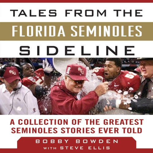 Tales from the Florida State Seminoles Sideline audiobook cover art