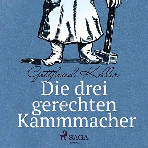 Die drei gerechten Kammmacher audiobook cover art