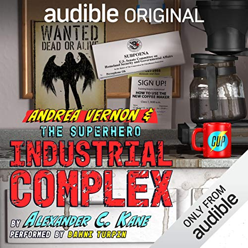 Andrea Vernon and the Superhero-Industrial Complex audiobook cover art