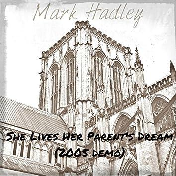 She Lives Her Parent's Dream
